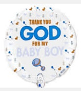 "18"" Thank You God or My Baby Boy Balloons"