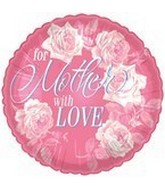 "18"" For Mother With Love Pink Roses"