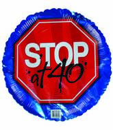 "18"" Stop Sign at 40th Birthday"