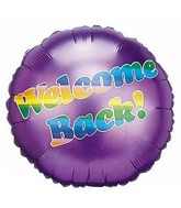 "18"" Rainbow Welcome Back Round Purple Mylar Balloon"