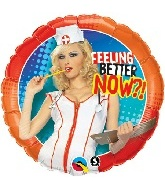 "18"" Feeling Better Now Nurse"