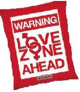 "28"" Warning Love Zone"