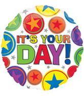 "18"" It&#39s Your Day! Foil Mylar Balloon"