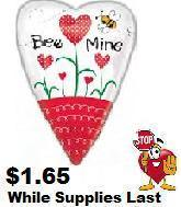 "29"" Bee Mine Heart"