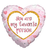 "18"" You Are My Favorite Person Foil Balloon"
