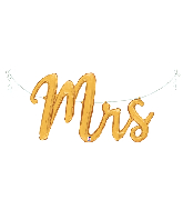 "44"" Air Filled Only Mrs. Script Foil Balloon"