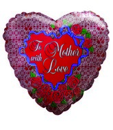 "9"" To Mother with Love Roses Heart Balloon"