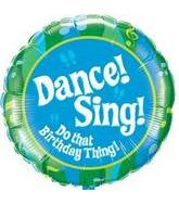 "31"" B-Bop Dance Sing Do That Birthday Thing"