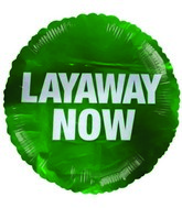 "18"" Layaway Now Round Green Mylar Balloon"