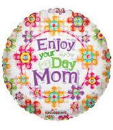 "4"" Airfill Enjoy Your Day Mom Balloon"