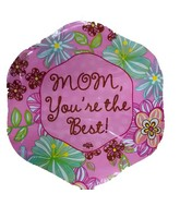 "18"" Mom You&#39re the best floral pink balloon"