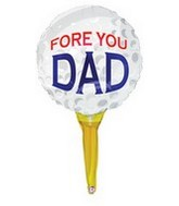 "31"" Fore You Dad Golfball Large Balloon"
