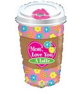 "28"" Mom Love You A Latte Balloon Shape"