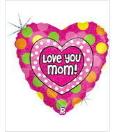 "18"" Love You Mom! Polka Dots Balloons"