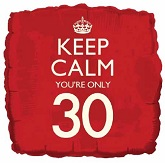 18&#39&#39 Keep Calm You&#39re Only 30 Balloon