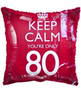 "18"" Keep Calm You&#39re Only 80 Birthday Foil Balloon"