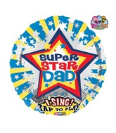 "28"" Singing All Star Father Balloon Packaged"