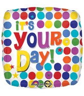 "18"" It&#39s Your Day Multi Dots Balloon"