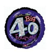 "18"" Holographic Oh No! It's My Birthday 40 Balloon"