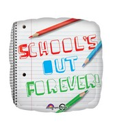 "18"" Schools Out Forever Balloon Packaged"
