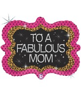 "30"" Holographic Shape Balloon Fabulous Mom"