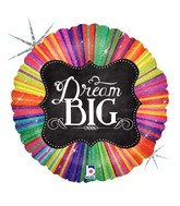 "18"" Holographic Balloon Chalkboard Script Dream Big"