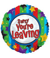 "17"" Sorry You're Leaving Balloon Packaged"