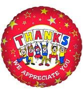 "18"" Thanks We Appreciate You"