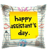 "18"" Assistant&#39s Day Notes Balloon"