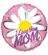 "18"" I Love You Mom Daisy Balloon"