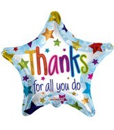 "18"" Thanks For All You Do Star Balloon"
