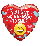 "18"" You Give Me A Reason To Smile Balloon"