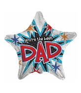 "18"" You Re The Best Dad Prismatic Star"