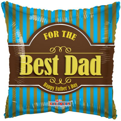 "18"" For The Best Dad Happy Father's Day"