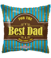 "18"" For The Best Dad Happy Father&#39s Day"