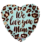 "18"" We Love You Mom Pattern Foil Balloon"