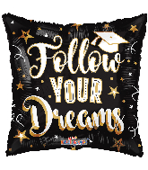 "18"" Follow Your Dreams Grad Foil Balloon"