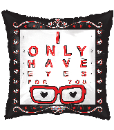 "18"" I Only Have Eyes For You Foil Balloon"