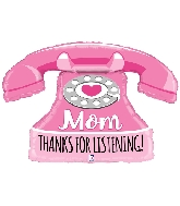 "33"" Shape Mom Thanks for Listening Phone Foil Balloon"