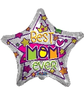 "18"" Best Mom Ever Star Foil Balloon"