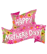 "36"" Happy Mother&#39s Day Banner Shape Foil Balloon"