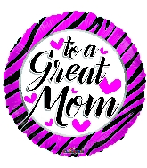"18"" To A Great Mom Zebra Pattern Foil Balloon"