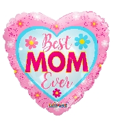 "18"" Best Mom Ever Flowers Foil Balloon"