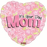 "18"" It&#39s You&#39re Day Mom Balloon"