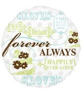 "18"" Forever Always Mylar Balloon"