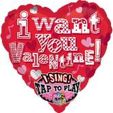 "29"" Singing Balloon I Want You Valentine"
