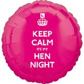 "18"" Keep Calm It's my Hen Night"