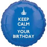 "18"" Keep Calm It's Your Birthday"