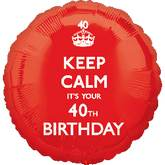18'' Keep Calm 40th Birthday